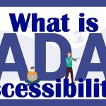 What is ADA accessibility?