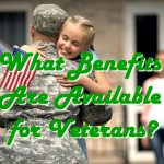 What Benefits Are Available for Veterans?