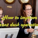 How to improve front desk operations